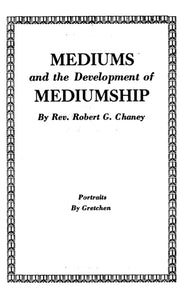 Mediums And The Development Of Mediumship