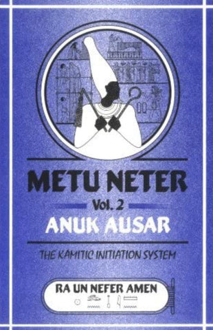 Metu Neter Volume 2 By Ra Un Nefer Amen