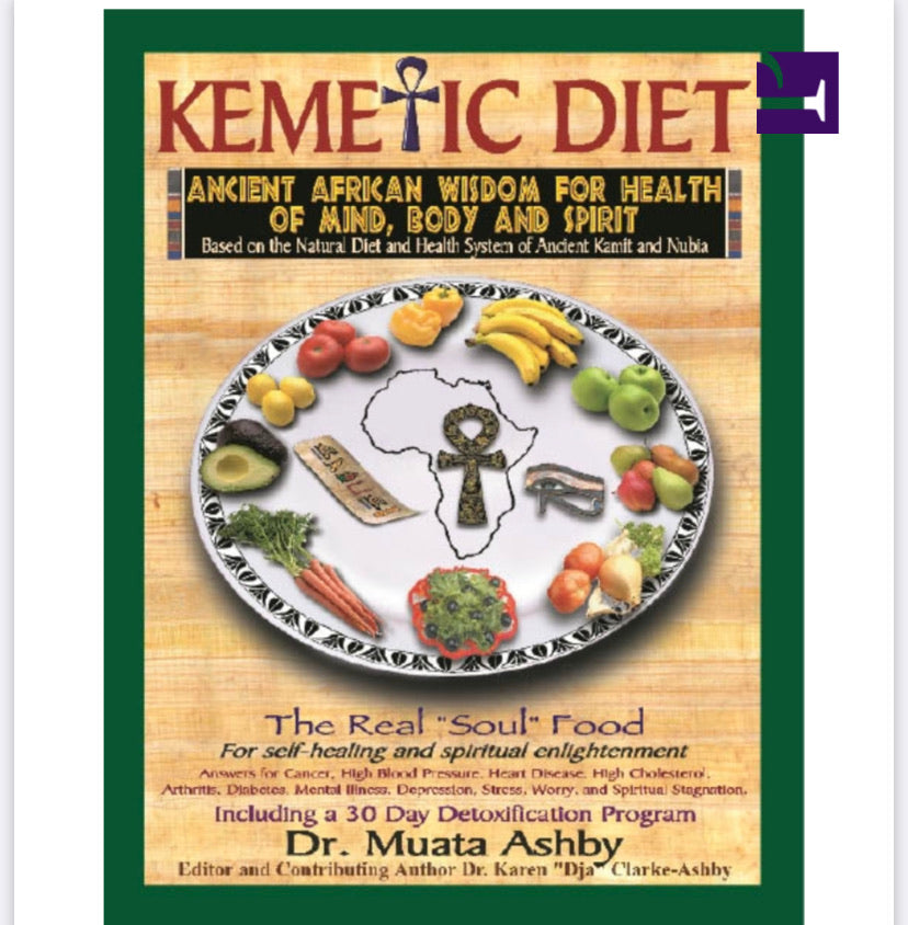 Kemetic Diet By : Muata Ashby