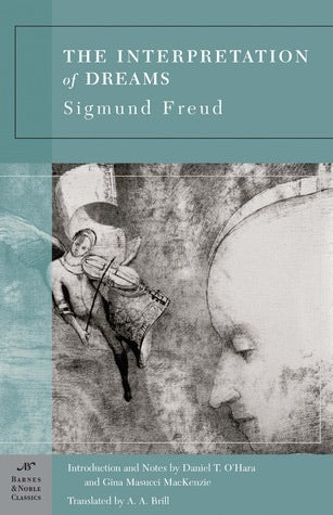 The Interpretation of Dreams Sigmund Freud (1900)