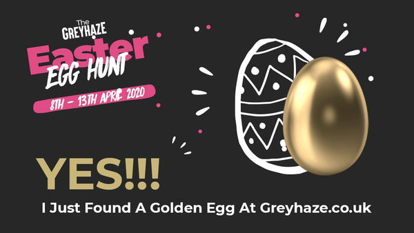 Grey Haze Easter Egg Hunt