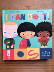 I Can Do It: A Book of 5 Fastenings