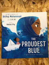 Load image into Gallery viewer, The Proudest Blue: A Story of Hijab and Family