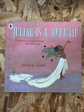 Load image into Gallery viewer, Julian is a Mermaid