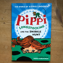 Load image into Gallery viewer, Pippi Longstocking and the Snirkle Hunt