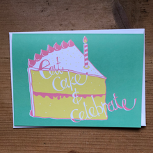 Load image into Gallery viewer, Eat cake & celebrate