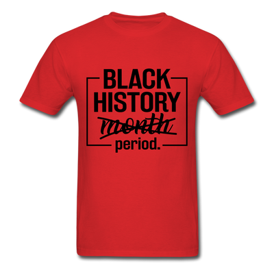 Black History.....Period - red