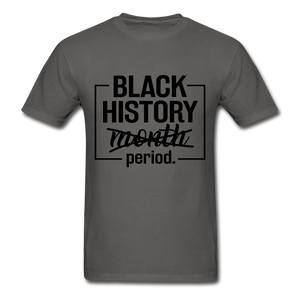 Black History.....Period - charcoal