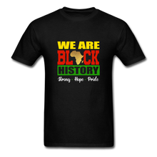 Load image into Gallery viewer, We are Black History! - black