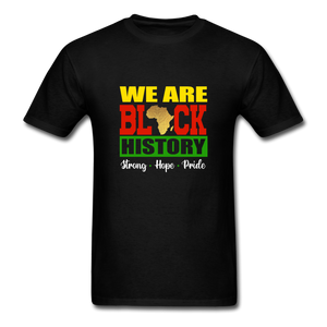 We are Black History! - black