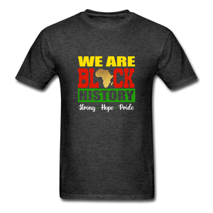 We are Black History! - heather black