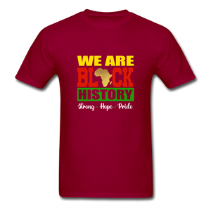 We are Black History! - dark red