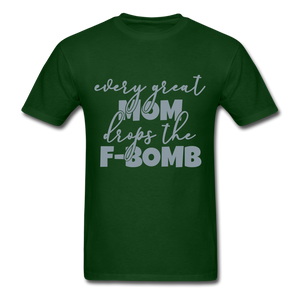 My mom is different - forest green