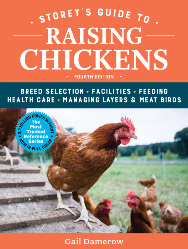 Storeys Guide to Raising Chickens Book