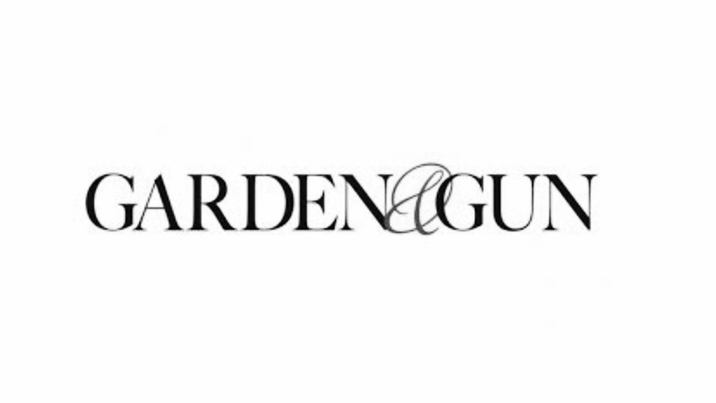GARDEN & GUN: THE BEST OF SOUTHERN STYLE