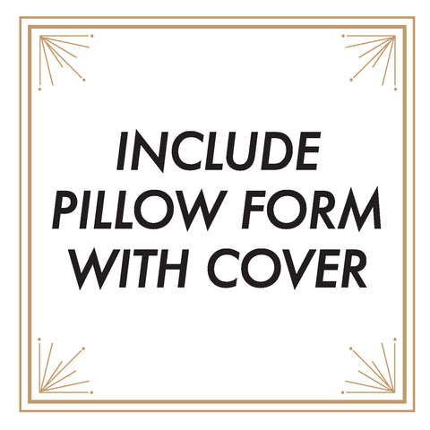 INCLUDE PILLOW FORM