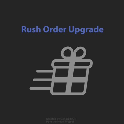 Rush Order Upgrade - by Nodeform