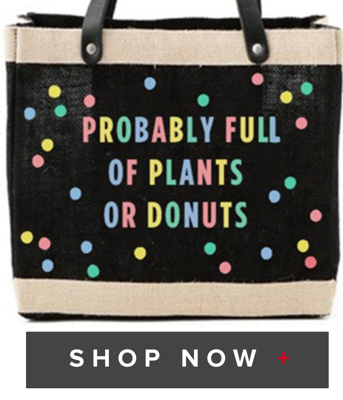 Probably Full of Plants or Donuts