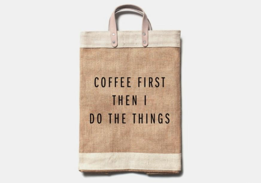 'Coffee First, Then I Do the Things' Everything Bag