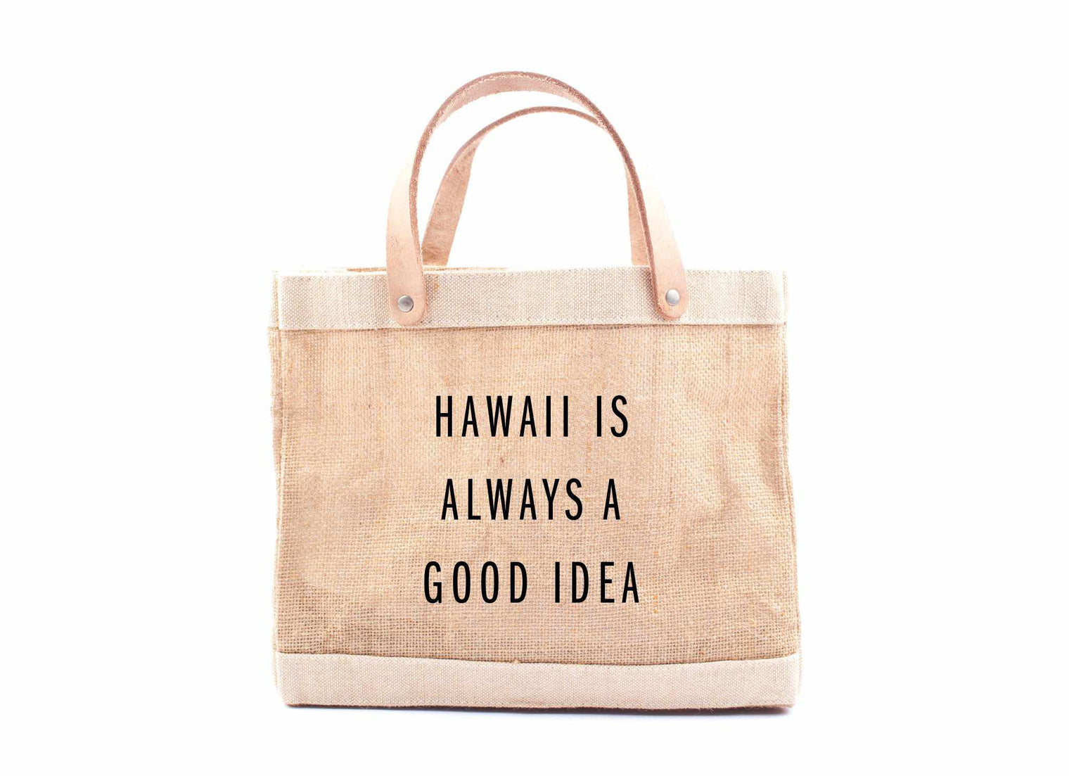 Hawaii Is Always A Good Idea Lunch Bag by at Dawn