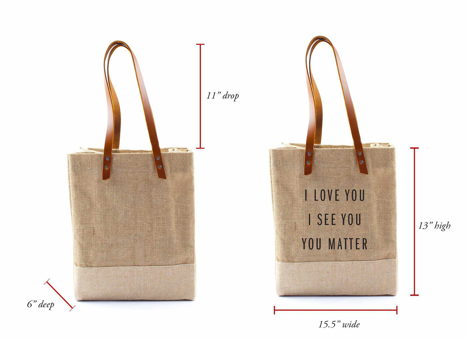 'I Love You I See You You Matter' Wine Tote