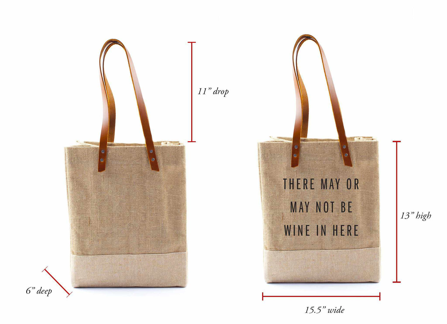 'There May or May Not Be Wine In Here' Wine Tote