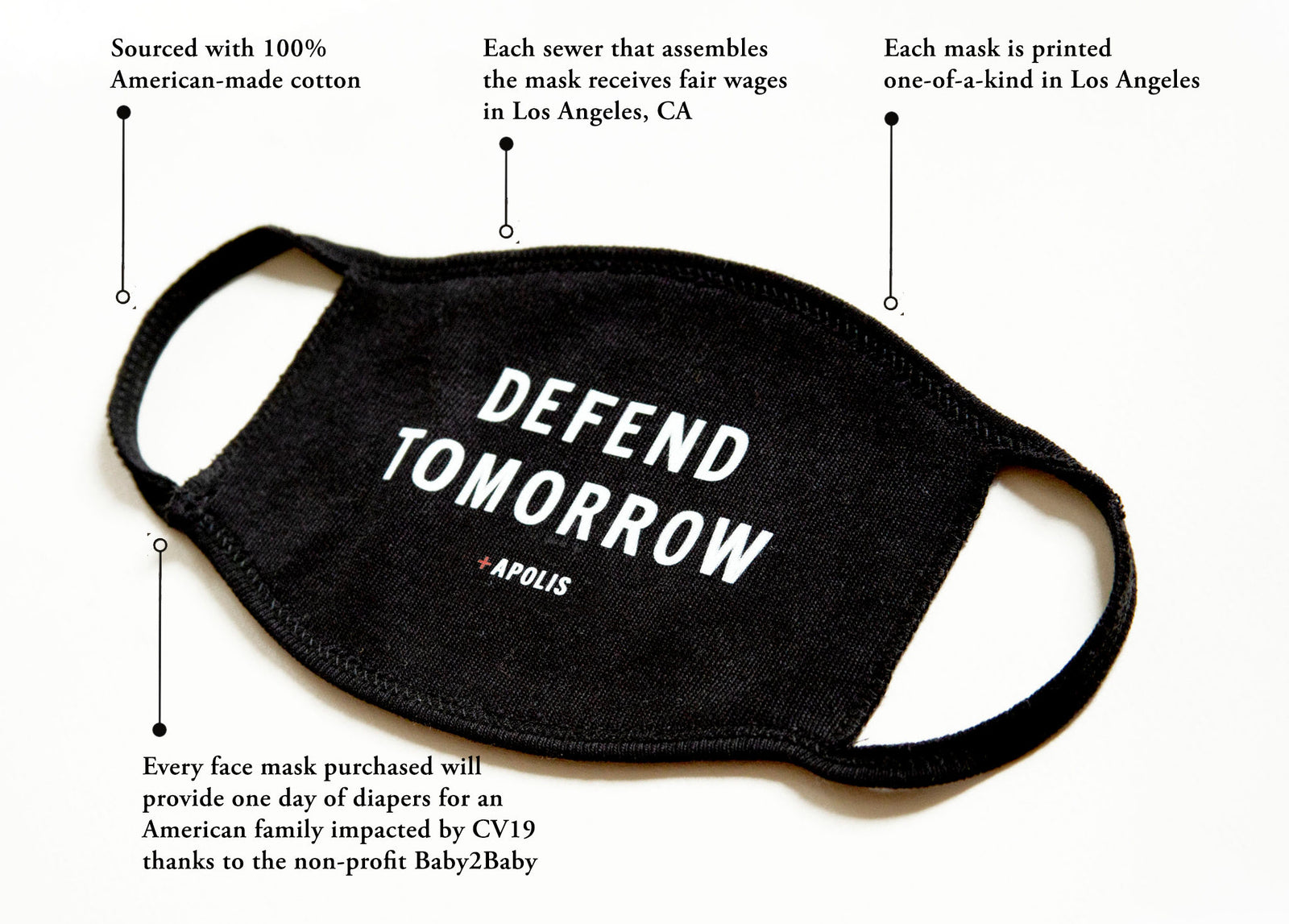 """Defend Tomorrow"" Non-Medical Adult Face Mask for Baby2Baby®"
