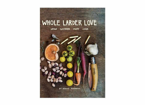 Whole Larder Love, by Rohan Anderson, One Volume