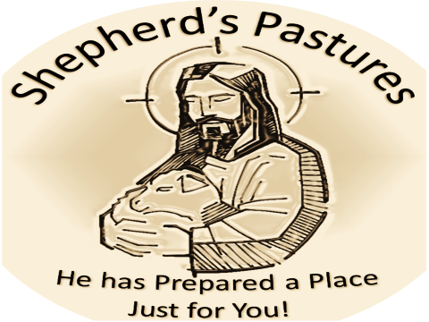 Shepherd's Pastures Part II: Building Faith into Eternity