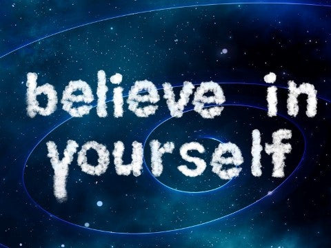 believe in yourself as much as God does