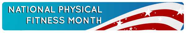 National Physical fitness month banner
