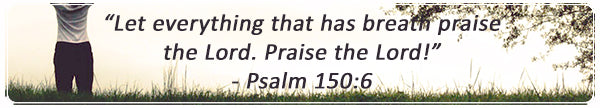 Praise the Lord | Psalm 150