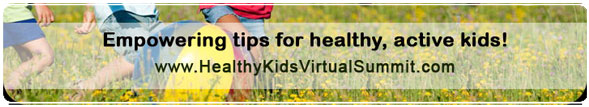 Healthy Kids Virtual Summit 2014