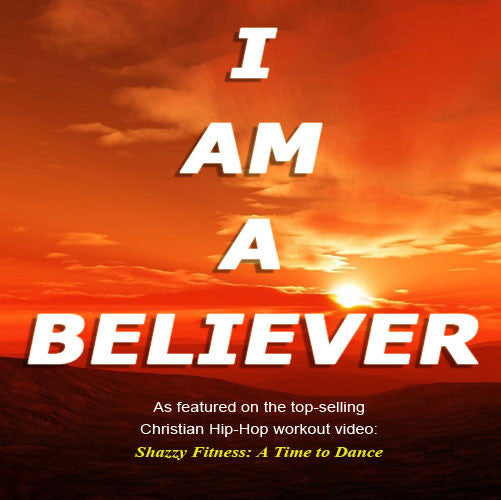 Iam A Rider Song: Buy I Am A Believer (.mp3 Only) At Shazzy Fitness For Only