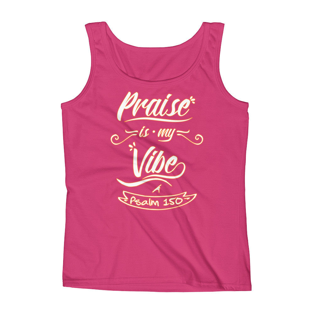 Praise is my Vibe - Ladies' Tank