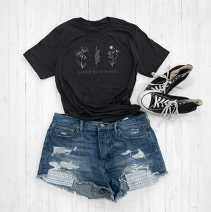Customizable Floral Quote Graphic Tee Shirt By Printed Marketplace