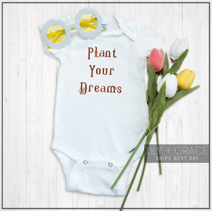 Plant Your Dreams Onesie®