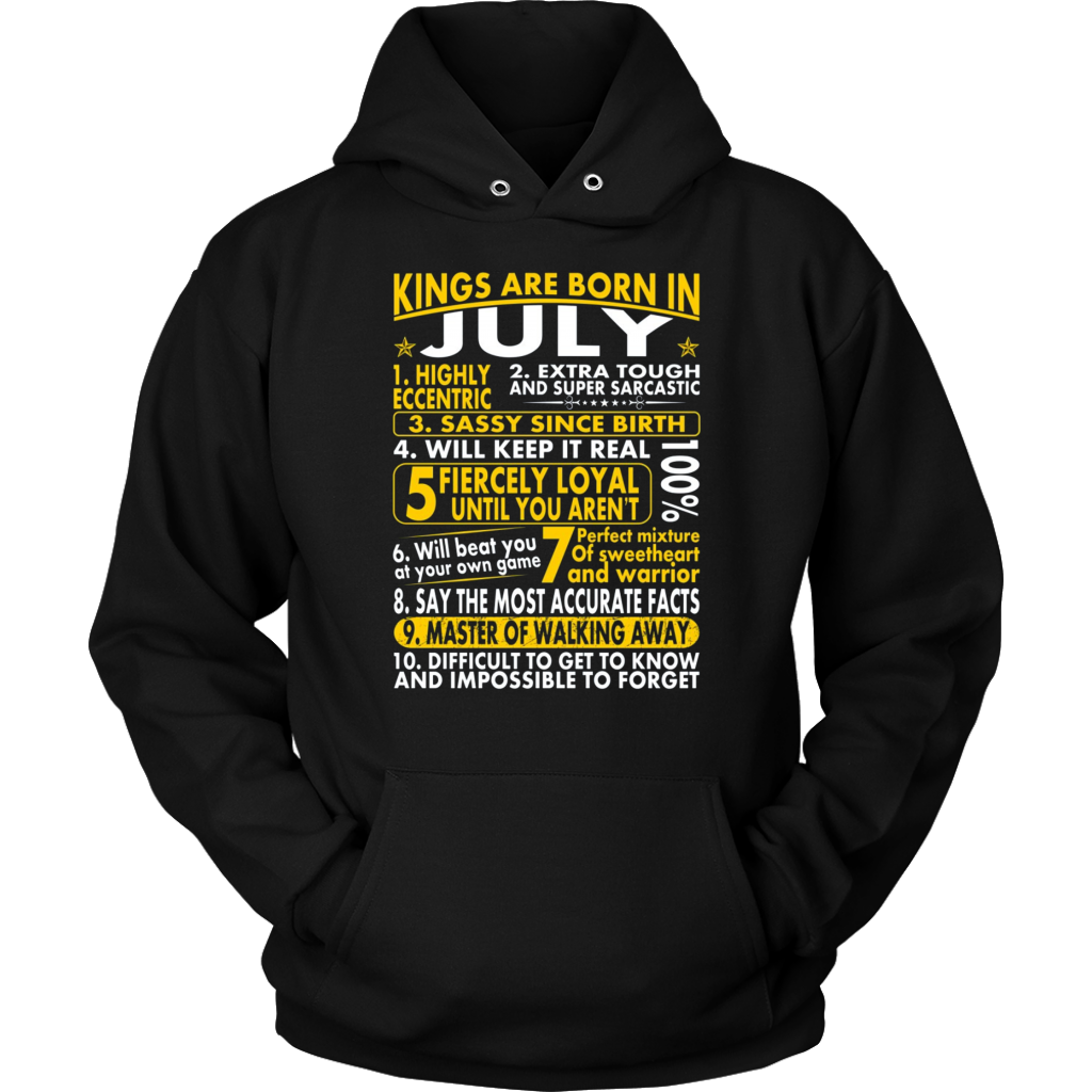db9e9ee3c Sassy Loyal Kings Are Born In July Birth Month Tshirt – Teefoods