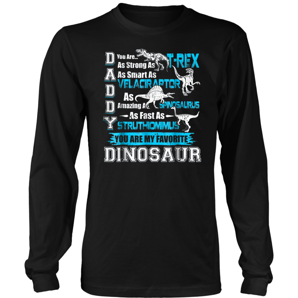 d9c45f3b Daddy You're My Favorite Dinosaur TShirt Fathers Day Gifts – Teefoods