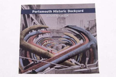 Portsmouth Historic Dockyard Souvenir Book - NMRN