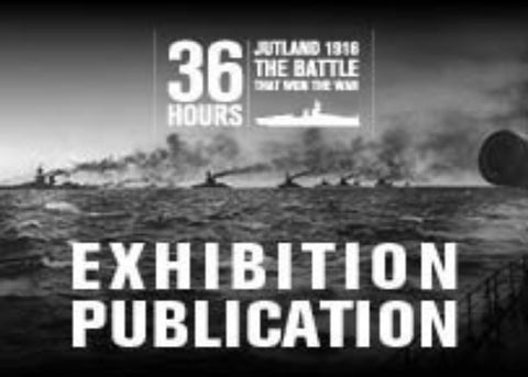 Battle of Jutland Exhibition Publication - NMRN - 1