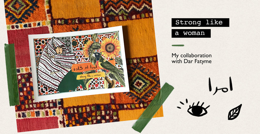 Strong like a woman: my collaboration with Dar Fatyme