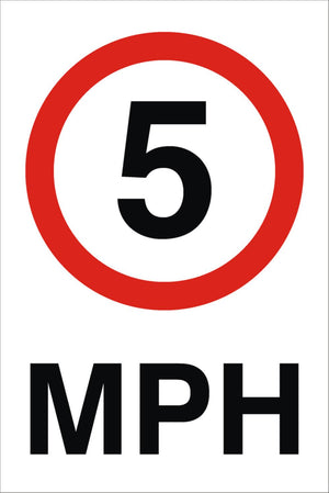 5 MPH Sign 360x240x3mm Rigid Plastic