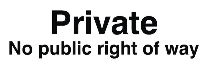 Private No Public Right Of Way Sign 120x360x3mm Rigid Plastic