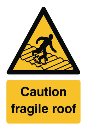 Caution Fragile Roof Sign 360x240x3mm Rigid Plastic