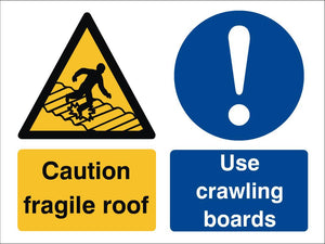 Caution Fragile Roof / Use Crawling Boards Sign 360x480x3mm Rigid Plastic