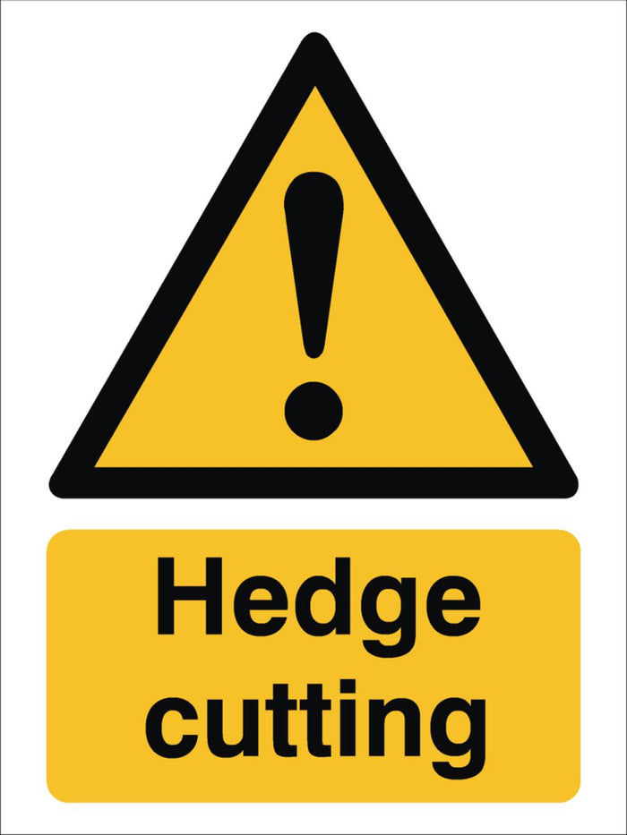 Hedge Cutting Sign 480x360x3mm Rigid Plastic