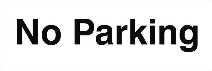 No Parking Sign 120x360x3mm Rigid Plastic