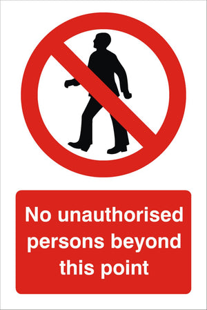 No Unauthorised Persons Beyond This Point Sign 360x240x3mm or 480x360x3mm Rigid Plastic