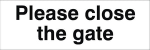 Please Close The Gate Sign 120x360x3mm Rigid Plastic